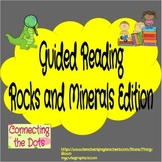 Guided Reading & Rocks and Minerals Edition (Close Reading