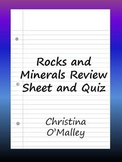 Rocks and Minerals Review Sheet and Quiz