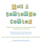 Roll A Sentence Literacy/Word Work Center