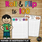 Roll & Flip to 100, 100th Day Coin and Dice Game Primary Grades