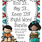 Roll It, Say It, Keep It  (Sight Word Bundle)