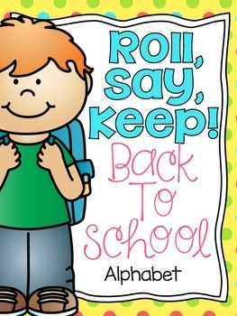 Roll, Say, Keep {Back To School ABC}