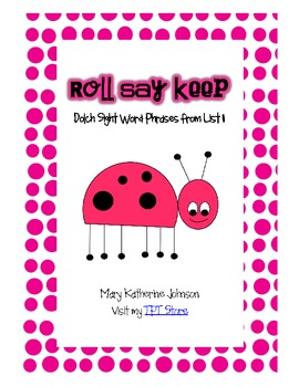 Roll Say Keep Dolch Sight Word Phrases from List 11