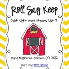 Roll Say Keep {Dolch Sight Word Phrases from List 7}