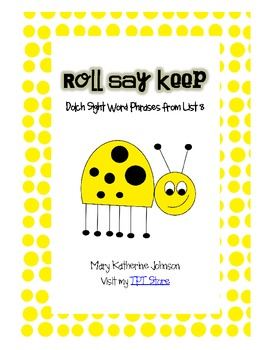 Roll Say Keep Dolch Sight Word Phrases from List 8