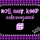 Roll, Say, Keep Extravaganza