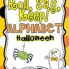 Roll, Say, Keep {Halloween ABC}
