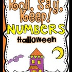 Roll, Say Keep {Halloween Numbers}