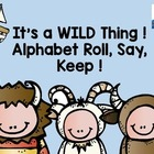 Roll, Say, Keep  {Alphabet-The Wild Things}