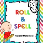 Roll & Spell {Spelling ~ Word Work}