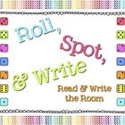 Roll, Spot, &amp; Write: Read and Write the Room