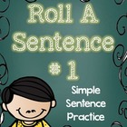Roll a Sentence Center Activity