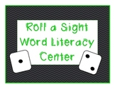 Roll a Sight Word Literacy Center