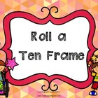 Roll a Ten Frame