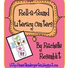 Roll-a-sound - Literacy Center Activities
