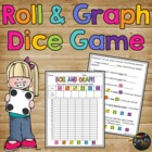 Roll and Graph Dice Game Kindergarten, First, Second Grade