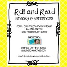 Roll and Read (Sneaky e sentences)
