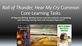 Roll of Thunder, Hear My Cry Common Core Learning Tasks -