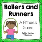 Rollers and Runners Fitness Activities