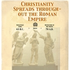 Rome: Christianity Spreads Through the Empire by Don Nelson