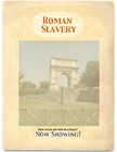 Rome: Slavery in the Roman Empire by Don Nelson