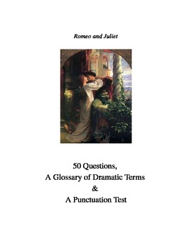 Romeo and Juliet: 50 Questions, a Punctuation Exercise and