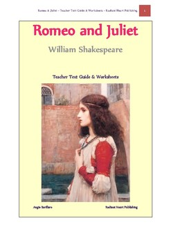 Romeo and Juliet - Teacher Text Guide and Worksheets