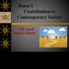 Rome's Contribution to Today PPT