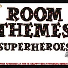 Room Themes DELUXE! - Superheroes