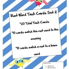 Root Word Task Cards Set 2