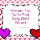 Roses are Pink, You're Feet Really Stink mini-unit