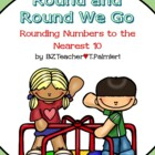 Round and Round We Go! - rounding to nearest 10