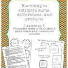Rounding Games - Estimating Sums, Differences, and Products