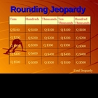 Rounding Jeopardy