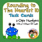 Rounding to 10 Task Cards (2-digit numbers) With or Withou