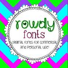 Rowdy Fonts!