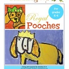 Royal Pooches Art Lesson Plans