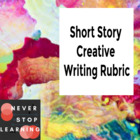 Rubric:  Short Story Creative Writing Piece