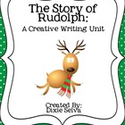 Rudolph Creative Writing Unit for Writer&#039;s Workshop