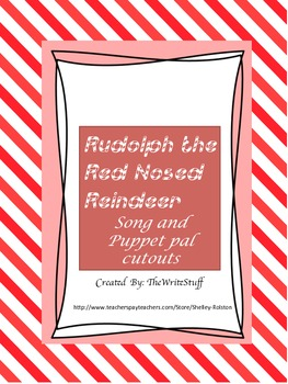 Rudolph the Red Nosed Reindeer Song and Puppet Pals Freebie
