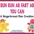 Run! Run! As Fast As You Can!  A Gingerbread Man Unit