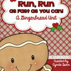 Run, Run as Fast as You Can - A Gingerbread Unit