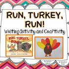 Run Turkey Run {Writing Activity and Craftivity}