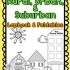 Rural, Urban, & Suburban - Communities Lapbook & Foldables