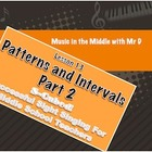 S-Cubed! Lesson 13-Patterns and Intervals Part 2 Sight Singing!