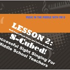 Lesson 2 Half/Whole Steps S-Cubed! Successful Sight Singin