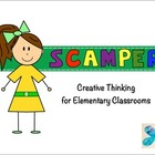 SCAMPER Creative Thinking for Elementary Classrooms