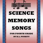 SCIENCE MEMORY SONGS FOR FOURTH GRADE