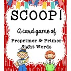 SCOOP! Preprimer and Primer Dolch Word List Card Game for