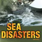 Sea Disasters (Enhanced eBook)